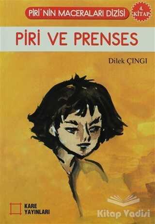 Kare Yayınları - Okuma Kitapları - Piri ve Prenses