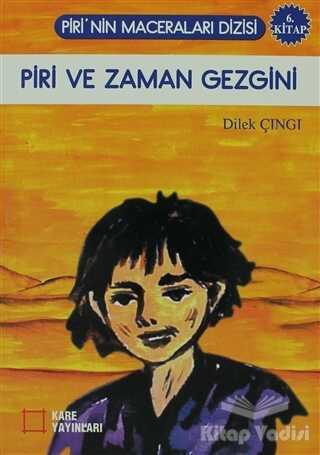 Kare Yayınları - Okuma Kitapları - Piri ve Zaman Gezgini
