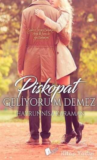 Lopus Yayınları - Piskopat Geliyorum Demez