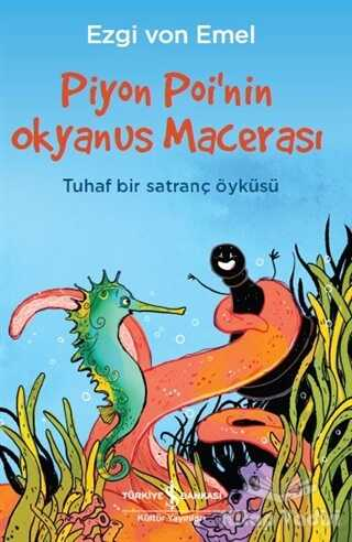 İş Bankası Kültür Yayınları - Piyon Poi'nin Okyanus Macerası