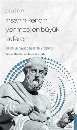 Destek Yayınları - Platon - İnsanın Kendini Yenmesi En Büyük Zaferdir