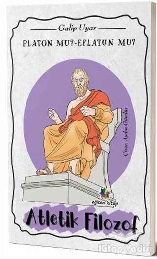 Eğiten Kitap Çocuk Kitapları - Platon mu? Eflatun mu?
