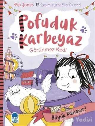 Mavi Kirpi Yayınları - Pofuduk Karbeyaz - Büyük Panayır!