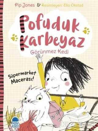 Mavi Kirpi Yayınları - Pofuduk Karbeyaz - Süpermarket Macerası!