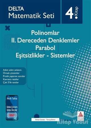 Delta Kültür Basım Yayın - Polinomlar - 2. Dereceden Denklemler - Parabol - Eşitsizlikler - Sistemler