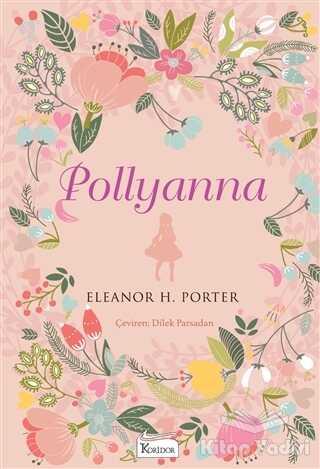 Koridor Yayıncılık - Bez Cilt - Pollyanna