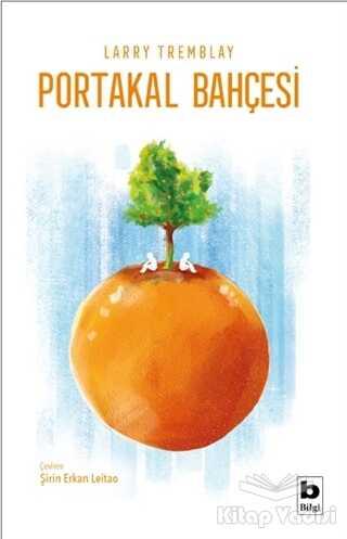 Bilgi Yayınevi - Portakal Bahçesi