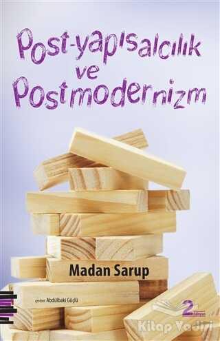 Pharmakon Kitap - Post-Yapısalcılık ve Postmodernizm