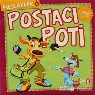 Timaş Çocuk - İlk Gençlik - Postacı Poti