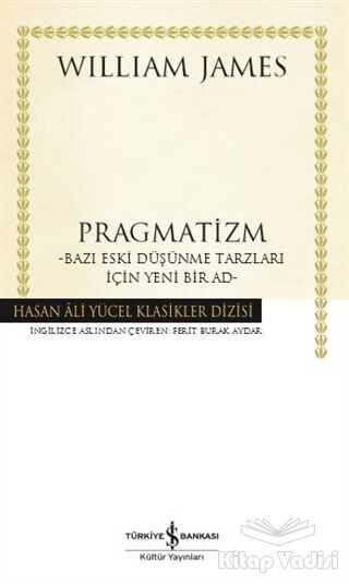 İş Bankası Kültür Yayınları - Pragmatizm (Ciltli)