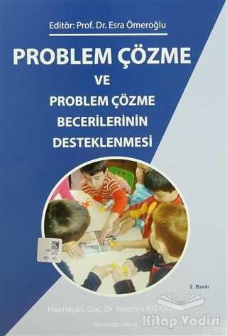 Kök Yayıncılık - Problem Çözme ve Problem Çözme Becerilerinin Desteklenmesi