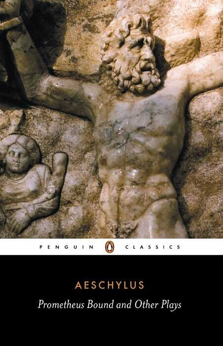 Penguin Books - Prometheus Bound And Other Plays