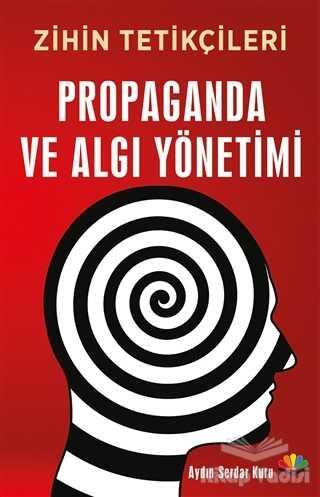 Karma Kitaplar - Propaganda ve Algı Yönetimi