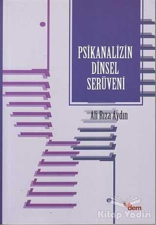 Dem Yayınları - Psikanalizin Dinsel Serüveni
