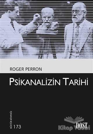 Dost Kitabevi Yayınları - Psikanalizin Tarihi