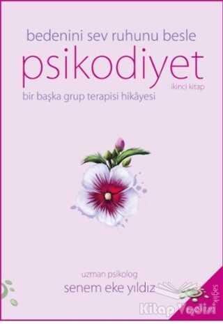 h2o Kitap - Psikodiyet - Bir Başka Grup Terapisi Hikayesi İkinci Kitap