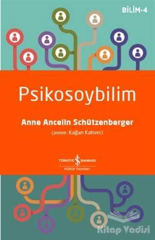 İş Bankası Kültür Yayınları - Psikosoybilim
