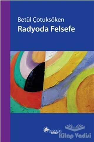 Notos Kitap - Radyoda Felsefe