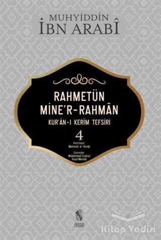 İnsan Yayınları - Rahmetün Mine'r-Rahman (Kur'an-ı Kerim Tefsiri 4)