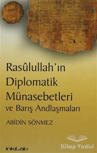 İnkılab Yayınları - Rasulullah'ın Diplomatik Münasebetleri ve Barış Andlaşmaları
