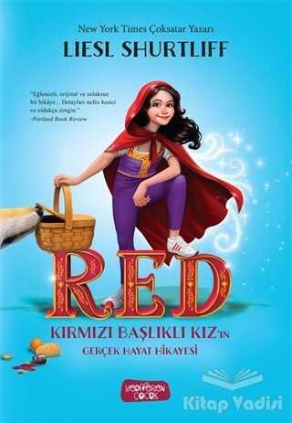 Yediveren Çocuk - RED - Kırmızı Başlıklı Kız'ın Gerçek Hayat Hikayesi