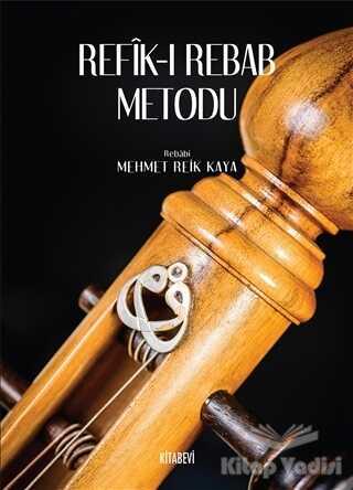 Kitabevi Yayınları - Refik-ı Rebab Metodu