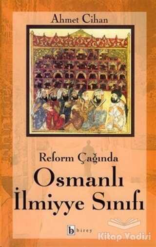Birey Yayıncılık - Reform Çağında Osmanlı İlmiyye Sınıfı