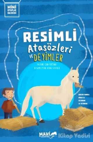 Mavi Uçurtma Yayınları - Resimli Atasözleri ve Deyimler