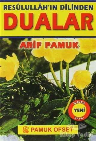 Pamuk Yayıncılık - Resulullah'ın Dilinden Dualar - Küçük Boy (Dua-059)