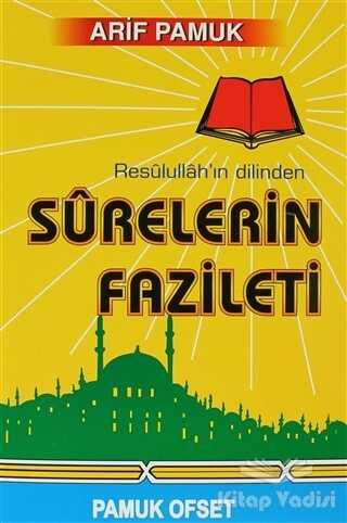 Pamuk Yayıncılık - Resulullah'ın Dilinden Surelerin Fazileti (Dua-042)
