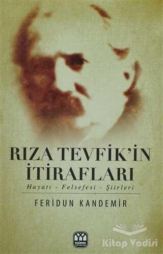 Yağmur Yayınları - Rıza Tevfik'in İtirafları