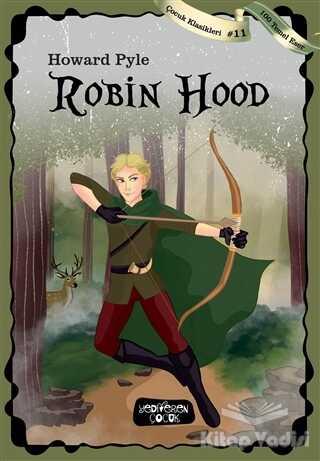 Yediveren Çocuk - Robin Hood