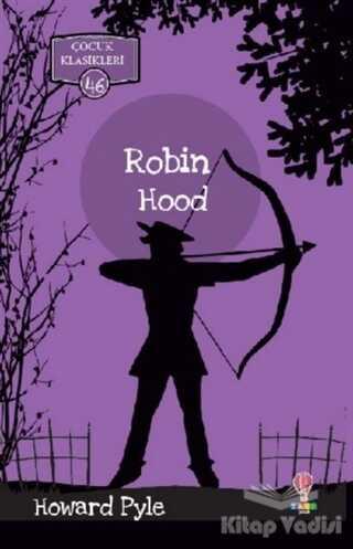 Dahi Çocuk Yayınları - Robin Hood - Çocuk Klasikleri 46