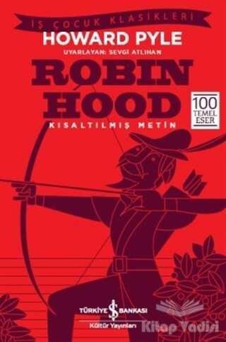 İş Bankası Kültür Yayınları - Robin Hood - Kısaltılmış Metin