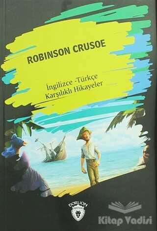 Dorlion Yayınevi - Robinson Crusoe (İngilizce Türkçe Karşılıklı Hikayeler)