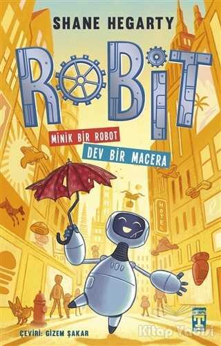 Genç Timaş - Robit - Minik Bir Robot Dev Bir Macera