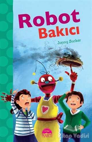 Martı Çocuk Yayınları - Robot Bakıcı