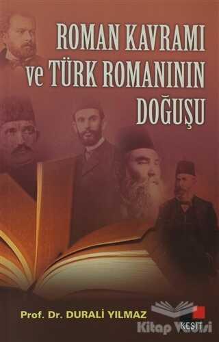 Kesit Yayınları - Roman Kavramı ve Türk Romanının Doğuşu