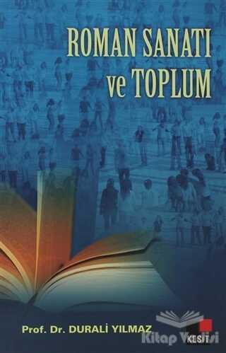 Kesit Yayınları - Roman Sanatı ve Toplum