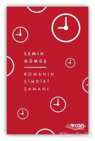 Can Yayınları - Romanın Şimdiki Zamanı