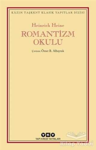 Yapı Kredi Yayınları - Romantizm Okulu