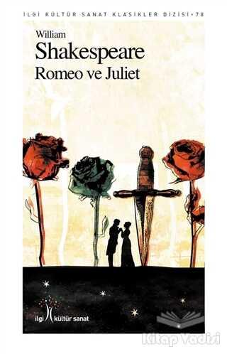 İlgi Kültür Sanat Yayınları - Romeo ve Juliet