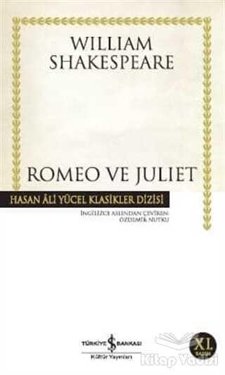 İş Bankası Kültür Yayınları - Romeo ve Juliet