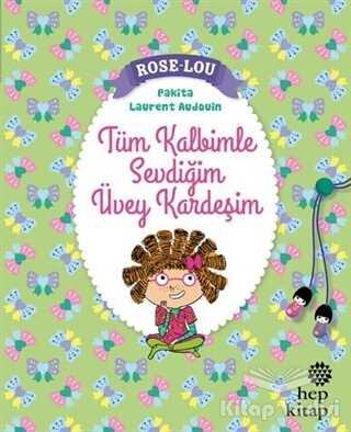 Hep Kitap - Rose - Lou: Tüm Kalbimle Sevdiğim Üvey Kardeşim