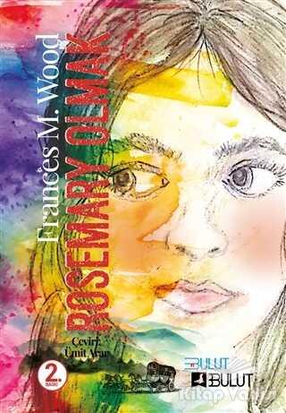 Bulut Yayınları - Rosemary Olmak