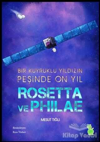 Yeşil Dinozor - Rosetta ve Philae