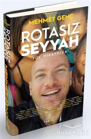 Ephesus Yayınları - Özel Yayın - Rotasız Seyyah Yol Hikayeleri -1