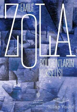 Yordam Edebiyat - Rougon'ların Yükselişi