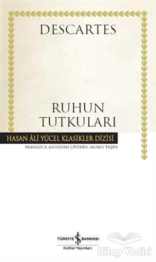 İş Bankası Kültür Yayınları - Ruhun Tutkuları