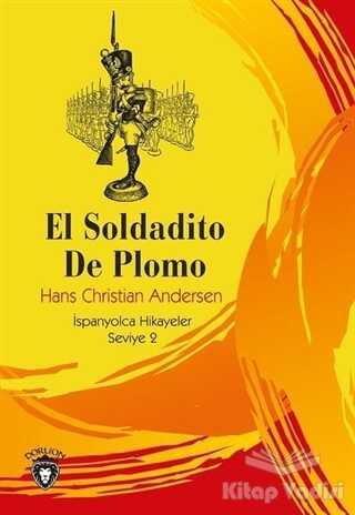 Dorlion Yayınevi - Rumbelstikin - El Soldadito De Plomo